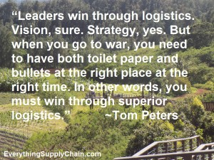 Tom Peters Supply Chain Logistics quote