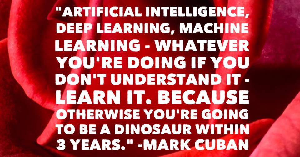 Artificial intelligence mark Cuban Quote